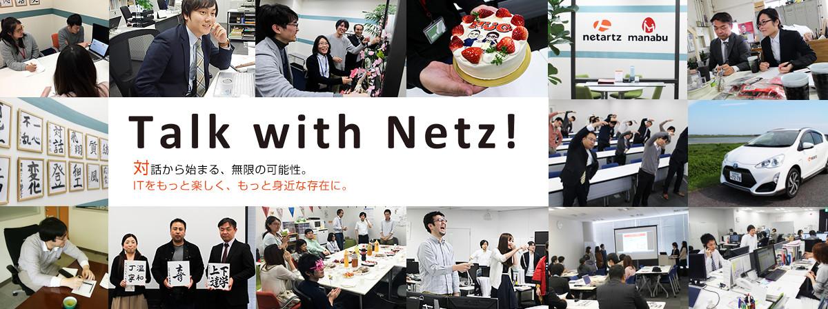 Talk with Netz!